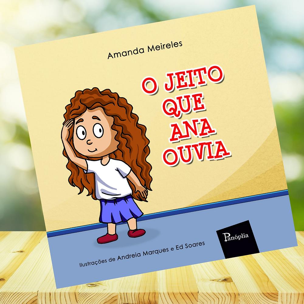 Foto do livro O Jeito que Ana Ouvia da autora Amanda Meilres