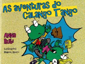 """Dica de Livro Infantil: """"As Aventuras do Calango Tango"""", de Anna Rubi"""