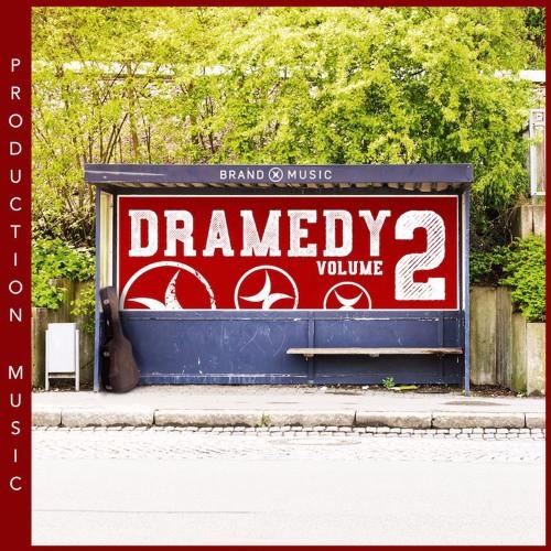 """BrandX - """"Dramedy Vol. 2"""""""