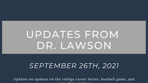Updates From Dr. Lawson: September 26th, 2021