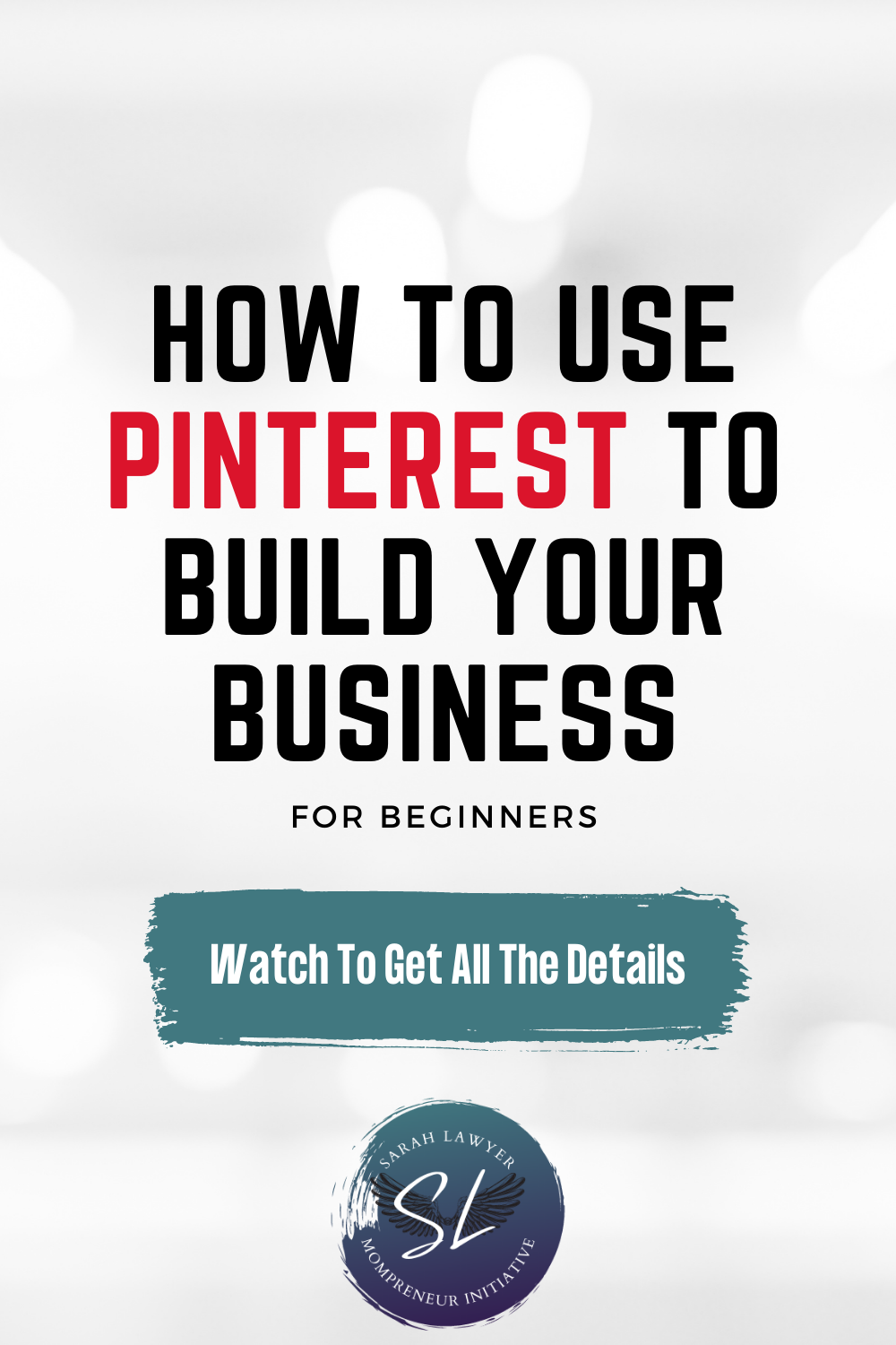 How to use Pinterest to build your business