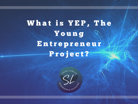 What is YEP, The Young Entrepreneur Project?