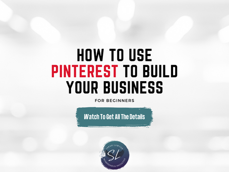 How To Build Your Business Through Pinterest