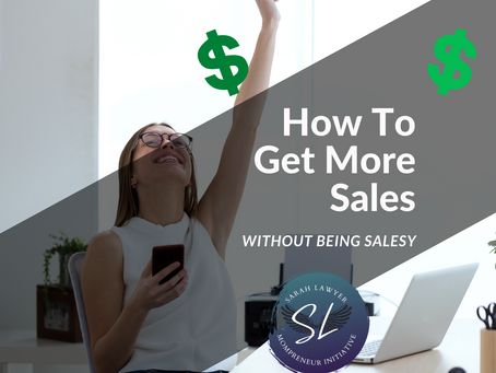 How To Get More Sales Without Being Salesy