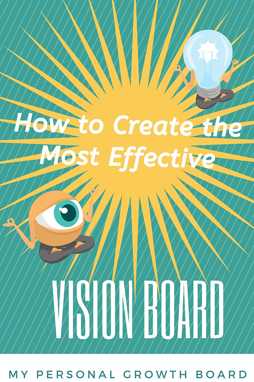 HowTo Create The Most Effective Vision Board