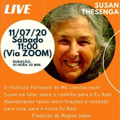 Live SUSAN THESENGA - Eu Real: abandonando falsas identificações, voltando para casa.