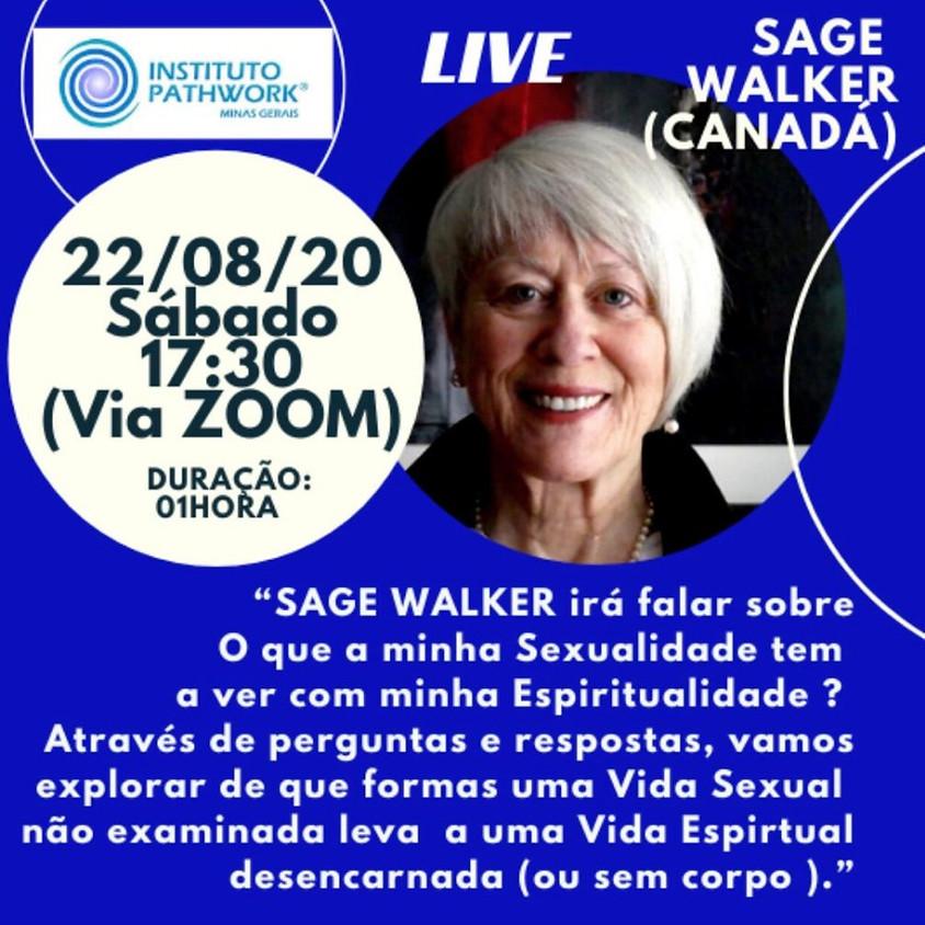 LIVE SAGE WALKER - O QUE A MINHA SEXUALIDADE TEM A VER COM A MINHA ESPIRITUALIDADE?