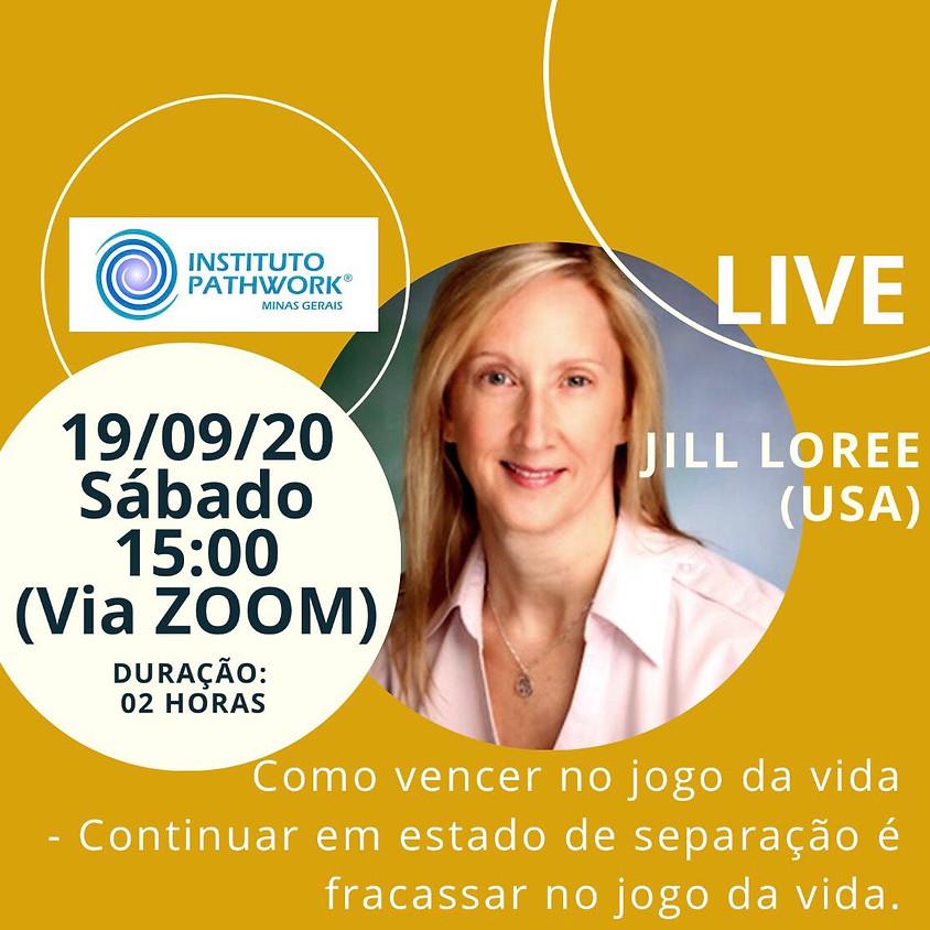 LIVE com JILL LOREE - COMO VENCER NO JOGO DA VIDA - CONTINUAR EM ESTADO DE SEPARAÇÃO É FRACASSAR NO JOGO DA VIDA.