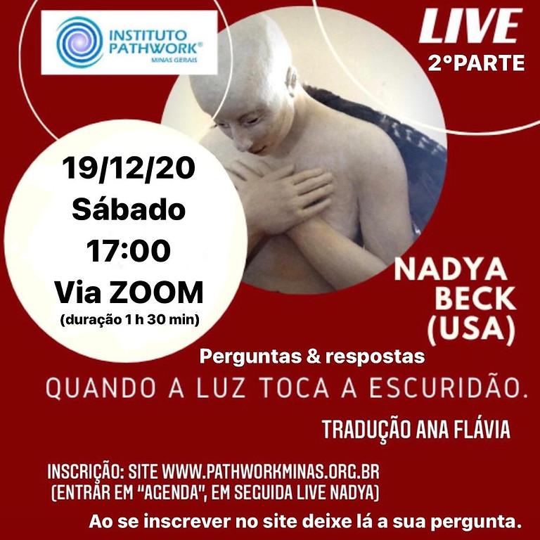 Live Nadya Beck - Quando a luz toca a escuridão (PARTE 2)