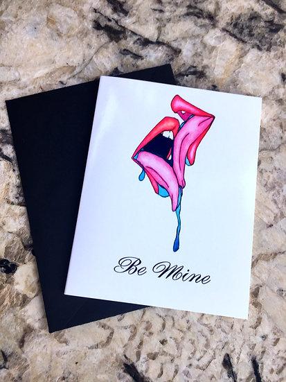 """Be Mine"" Card"