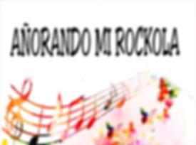 AÑORANDO_MI_ROCKOLA_WIX.png