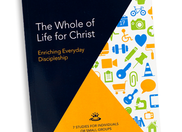 Book: The Whole of Life for Christ