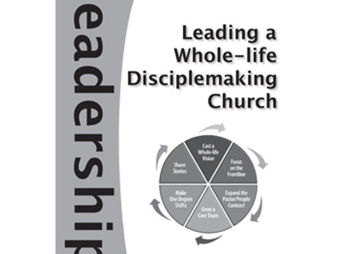 Book: Leading a Whole-Life Disiplemaking Church