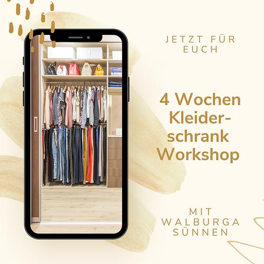 4 Wochen Kleiderschrank Workshop mit Walburga