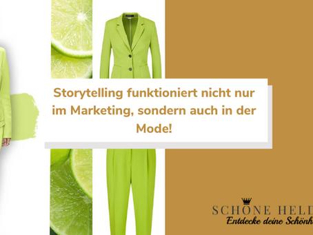 Storytelling funktioniert nicht nur im Marketing, sondern auch in der Mode!