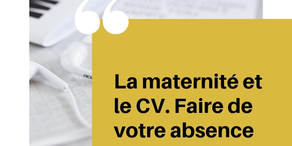 ATELIER : La Maternité et le CV