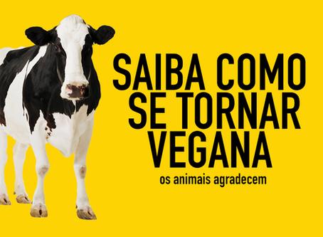 Dicas para ser Vegana ou Vegano.