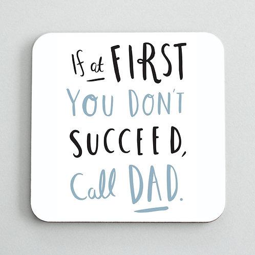 Call Dad Coaster