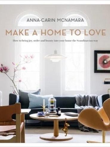 MAKE A HOME TO LOVE