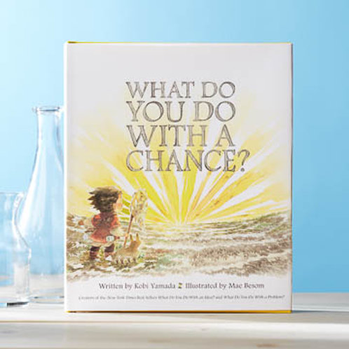 What Do You Do With A Chance? - Kids Book