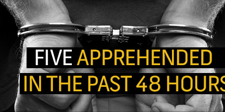 5 Suspects apprehended in various incidents over the past 48 hours