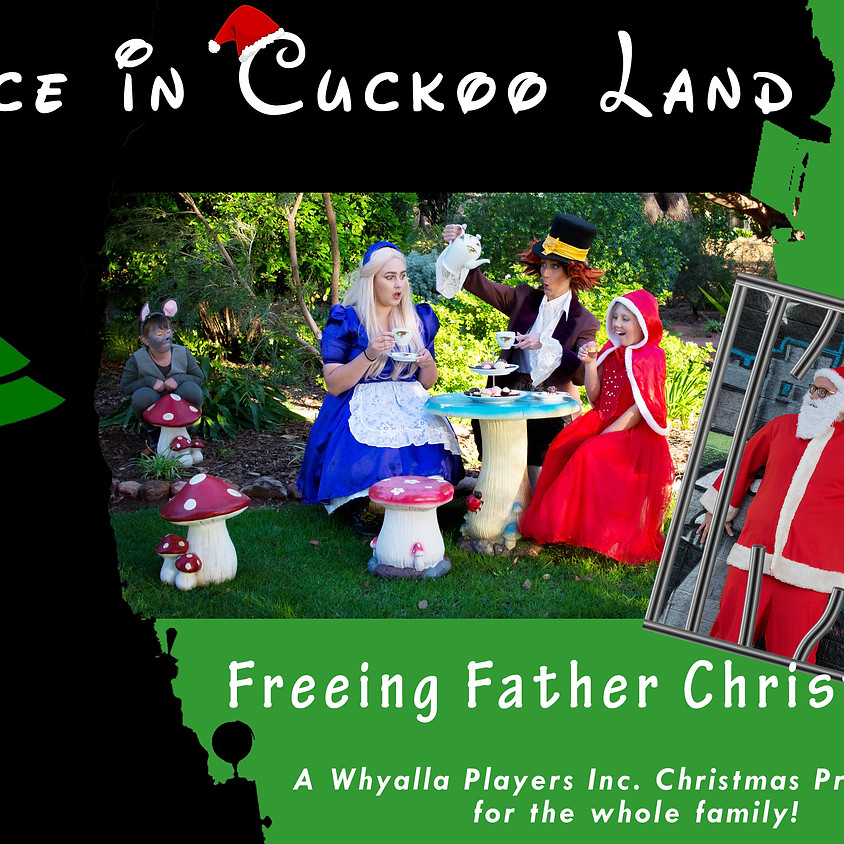Alice in Cuckoo Land - Freeing Father Christmas