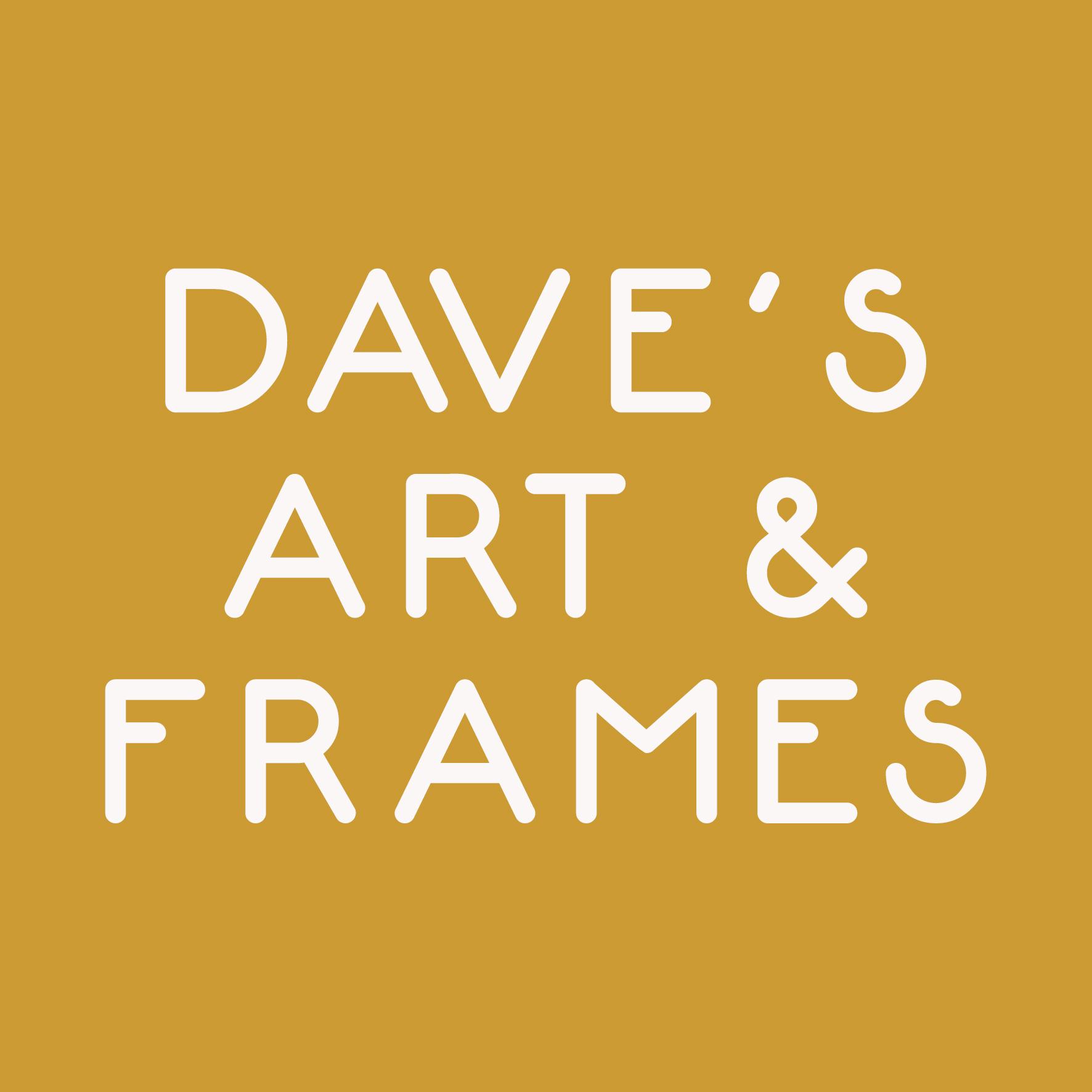 Dave's Art & Frames