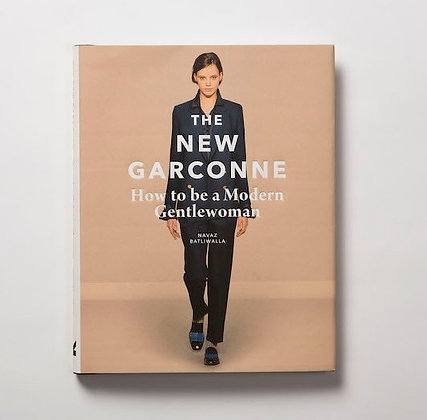 The New Garconne - How to become a Modern Gentlewoman by Navaz Batliwalla