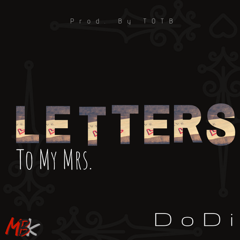 Letter To My Mrs