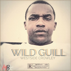 Wild Guill- Westside Crowley Cover Art