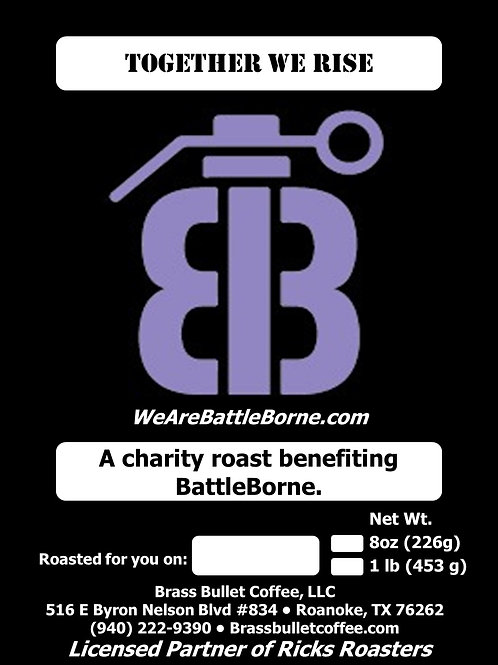 Together We Rise | Battle Borne Charity Blend