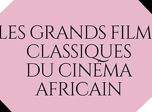 les_films_classiques_du_cinéma_africain.