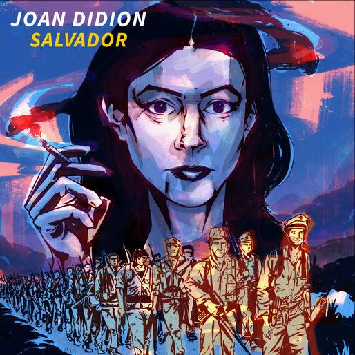 Editorial on Joan Didion's 'Salvador'