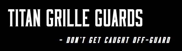 Titan Grille Guards, Aluminum Grill Guard, Robust Moose Bumpers, Truck Grill Guard, Ali arc Bumpers, Semi Truck Guard, Moose Bumper, Bumper Deer Guard, Herd bumpers, Magnum Bumper, Ex-Guard