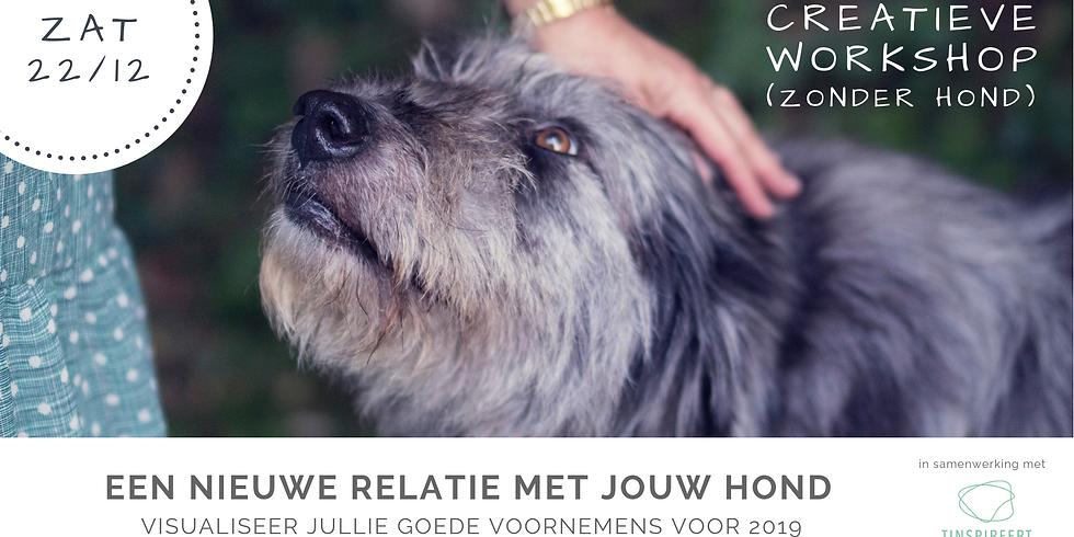 Creatieve workshop: Een nieuwe relatie met jouw hond