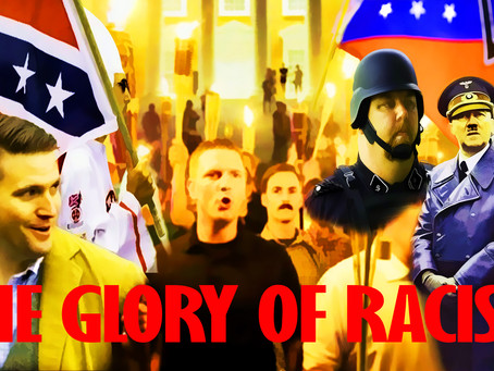 The Glory of Racism