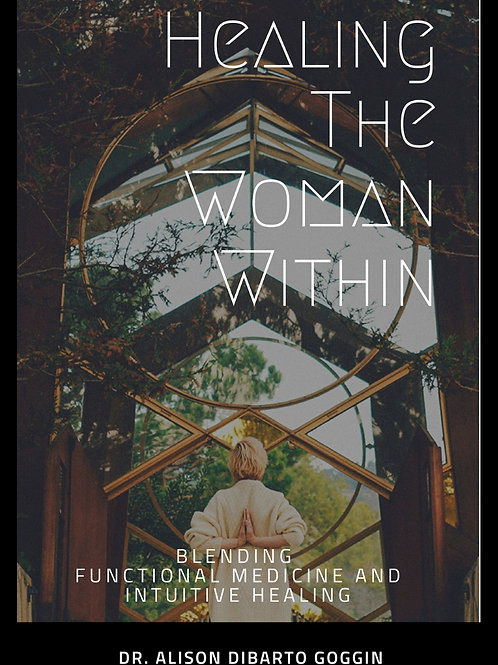 Healing The Woman Within Book- signed copy
