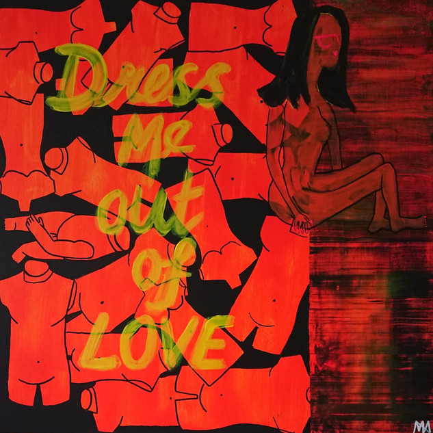 Dress Me Out Of Love