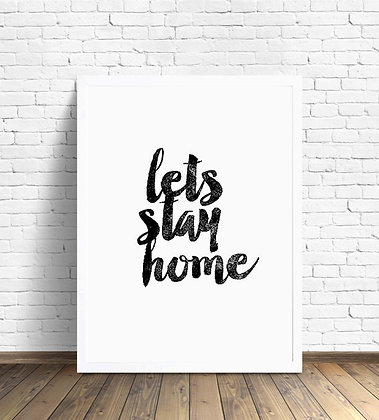 Lets stay home / Desde 20.000