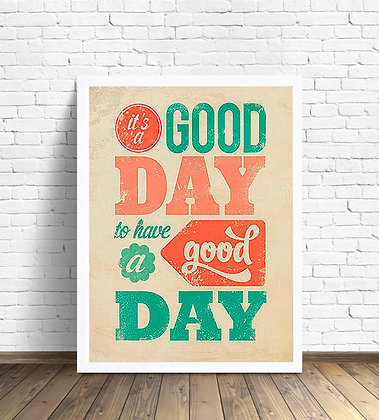 It's a good day / Desde 20.000