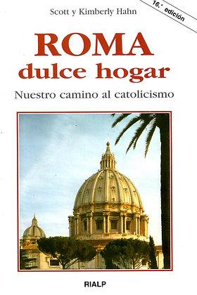 Roma dulce hogar: nuestro camino al catolicismo