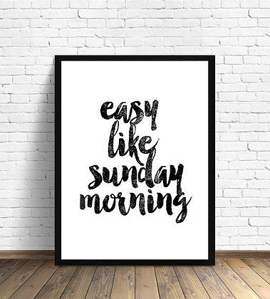 Easy like sunday morning / Desde 20.000