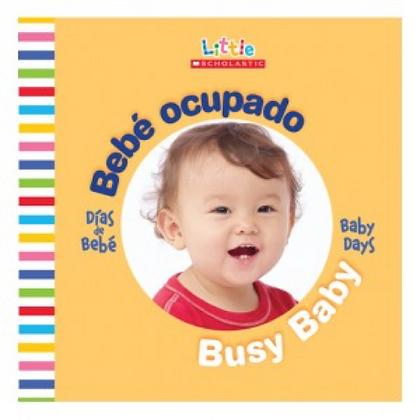 Bebé ocupado / Busy baby