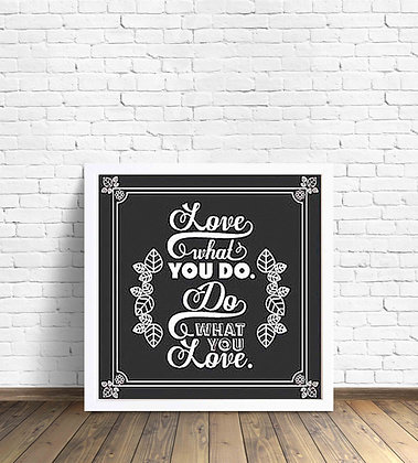 Love what you do / Desde 20.000