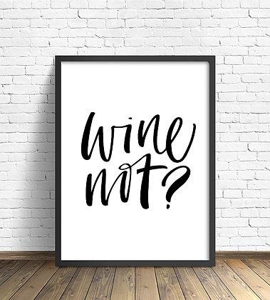 Wine Not? / Desde 25.000
