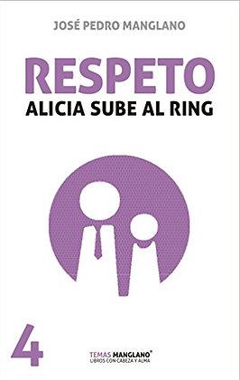 Respeto: Alicia sube al ring