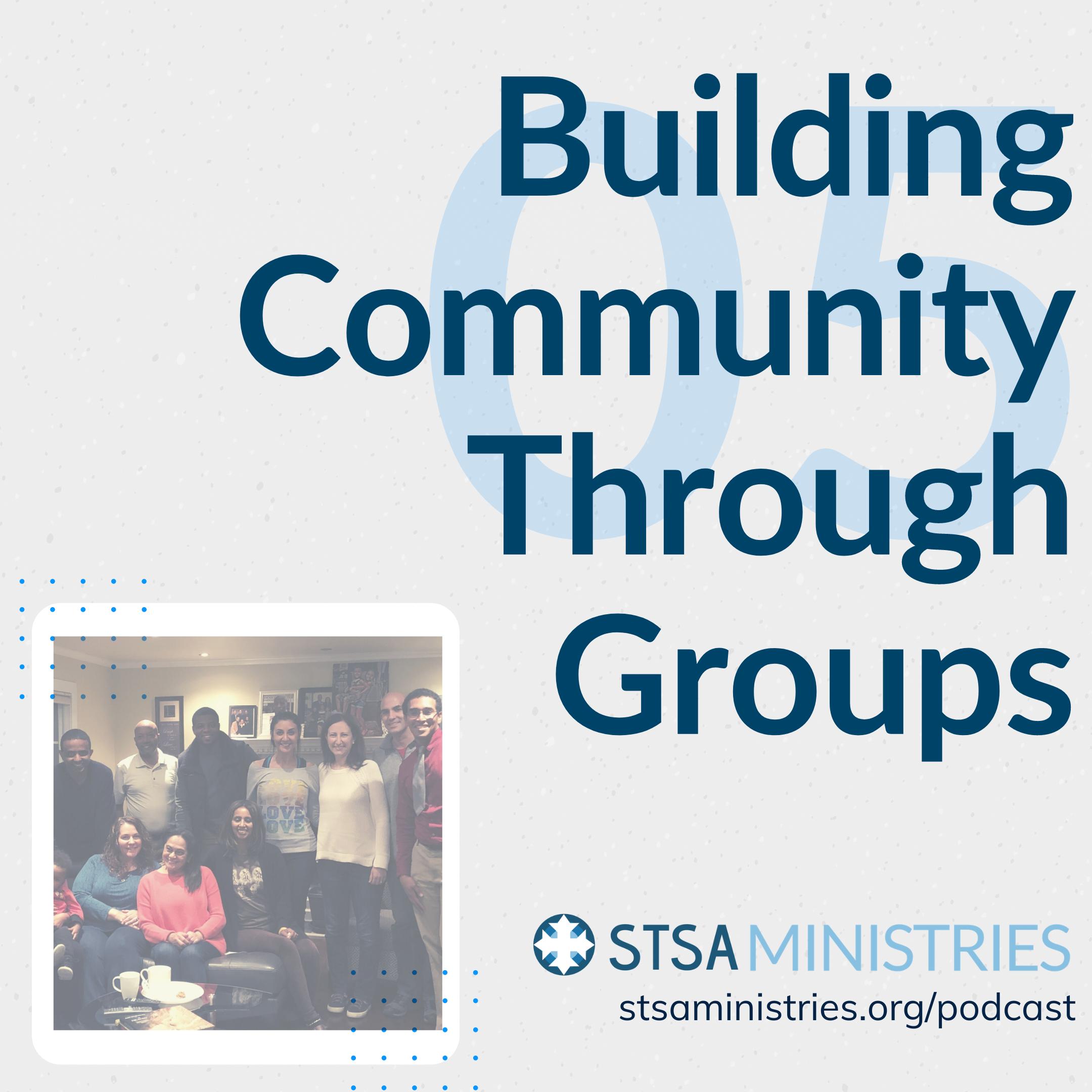Building Community Through Groups