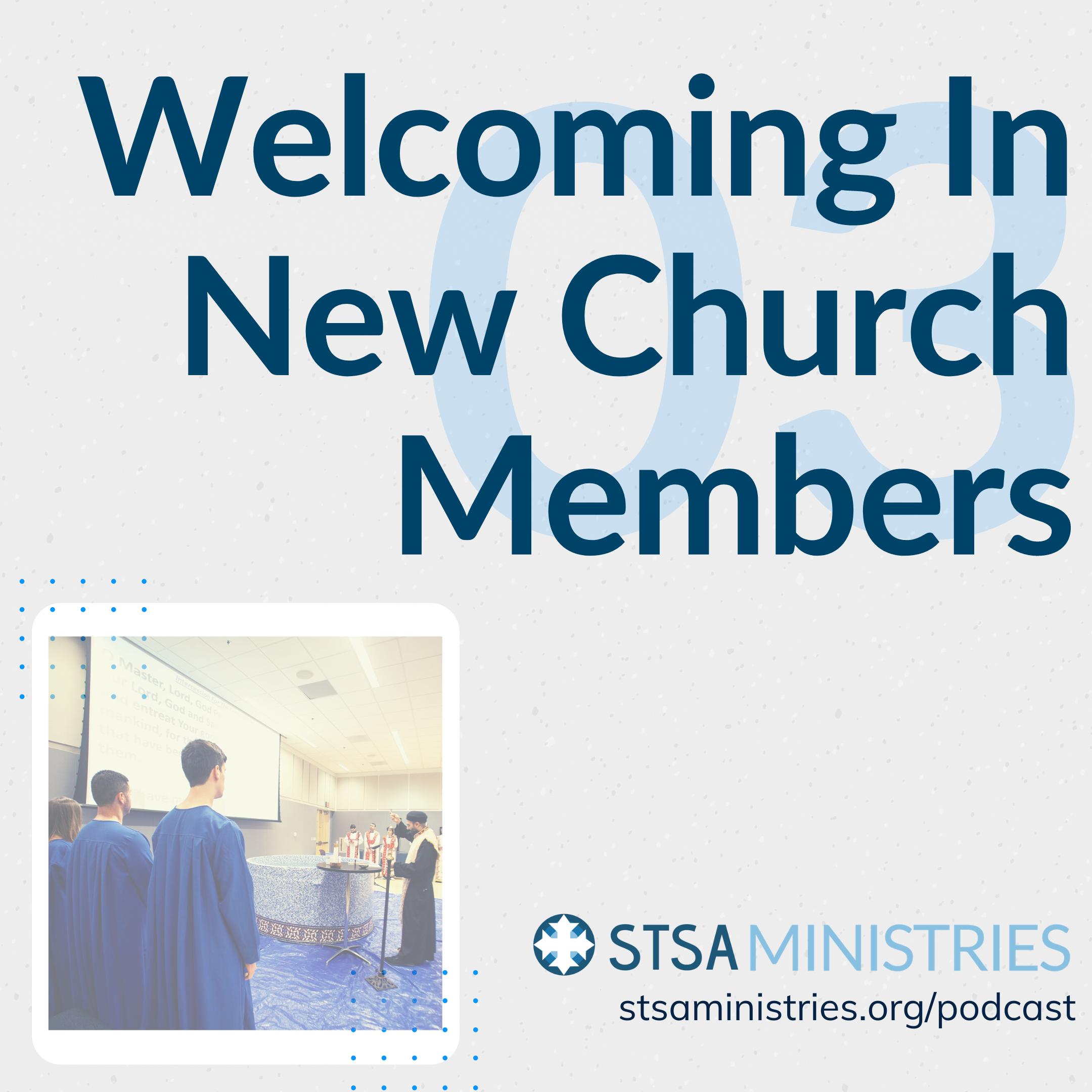 Welcoming In New Church Members