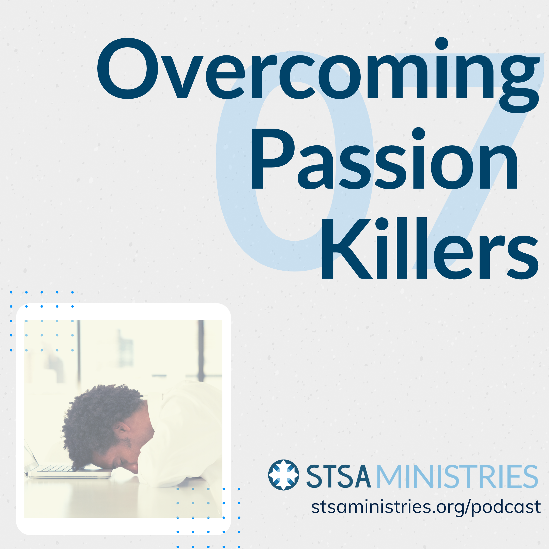 Overcoming Passion Killers