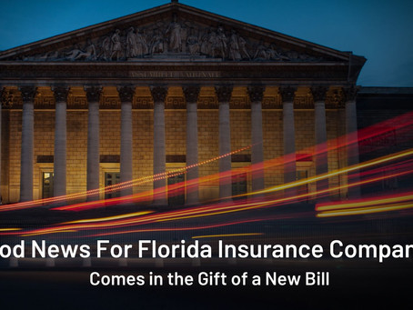 BREAKING: Good News For Florida Insurance Companies!